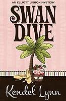 Swan Dive (The Elliott Lisbon Mysteries Book 3)