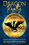 Dragon Royalty (Dragon Shifter Academy, #1)