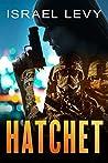 Hatchet: An Action Espionage Thriller