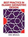 Best Practice in Islamic Geometric Design: A Manual for Architects and Designers