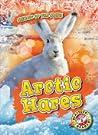 Arctic Hares (Animals of the Arctic)