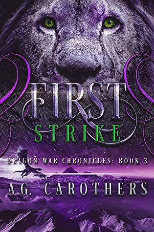 First Strike by A.G. Carothers
