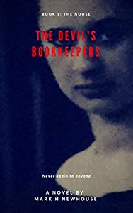 The Devil's Bookkeepers: Book 1: The Noose