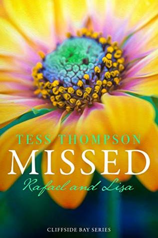 Missed: Rafael and Lisa (Cliffside Bay, #6)