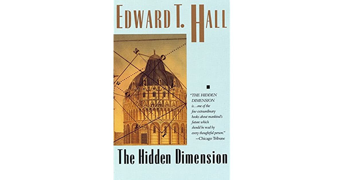 Edward T Hall Quotes: The Hidden Dimension By Edward T. Hall