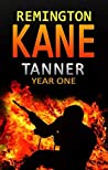 Tanner: Year One (Tanner: Year #1)