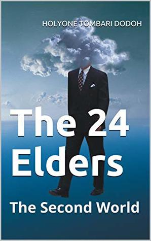 The 24 Elders (The Second World Book 5)