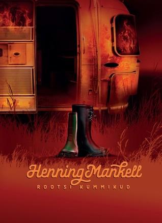 Rootsi kummikud by Henning Mankell