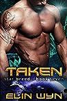 Taken (Star Breed #7)