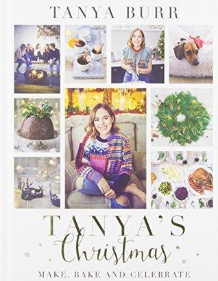 Tanya's Christmas: Make, Bake and Celebrate (Signed Edition)