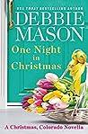 One Night in Christmas (Christmas, Colorado novella)