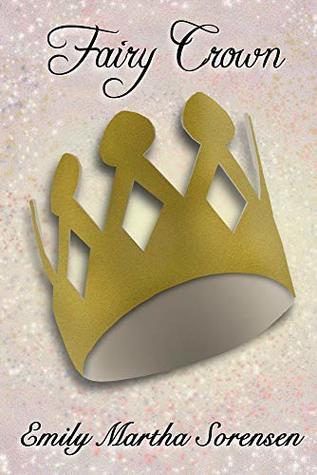 Fairy Crown by Emily Martha Sorensen