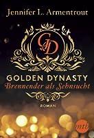 Golden Dynasty - Brennender als Sehnsucht (de Vincent, #2)