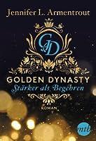 Golden Dynasty - Stärker als Begehren (de Vincent, #3)