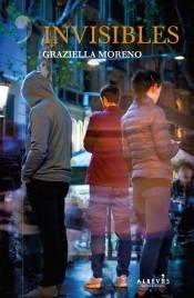 Invisibles by Graziella Moreno Graupera