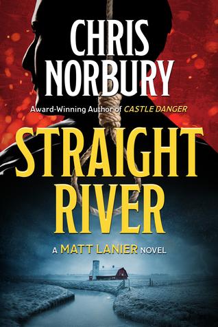 Straight River (Matt Lanier, #1)