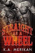 Straight as a Wheel: Smoke Valley MC