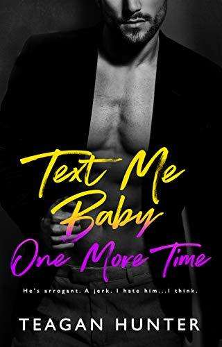 Teagan Hunter - (Texting 4) Text Me Baby One More Time