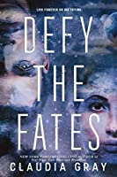 Defy the Fates (Constellation, #3)