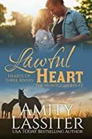 Lawful Heart: The Montgomerys #2 (Hearts of Three Rivers Book 5)