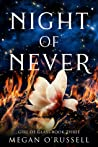 Night of Never (Girl of Glass, #3)