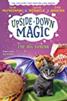 The Big Shrink (Upside-Down Magic, #6)