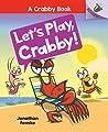 Let's Play, Crabby!: An Acorn Book (A Crabby Book #2)