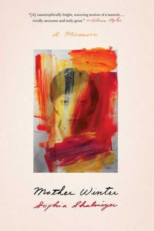 Mother Winter: A Memoir