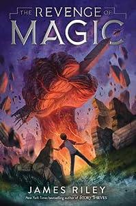The Revenge of Magic (The Revenge of Magic, #1)