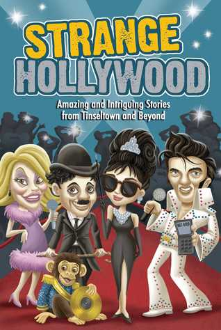 Strange Hollywood by Editors Of Portable Press