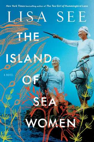 Book cover: The Island of Sea Women by Lisa See