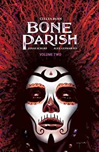 Bone Parish, Vol. 2