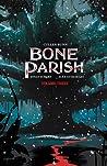 Bone Parish, Vol. 3