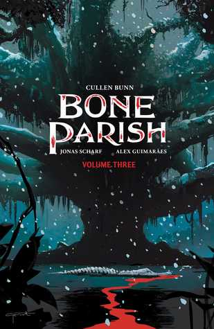 Bone Parish, Vol. 3
