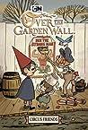 Over the Garden Wall Original Graphic Novel: Circus Friends