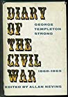 The Diary of George Templeton Strong, Vol. 3:  The Civil War, 1860-1865