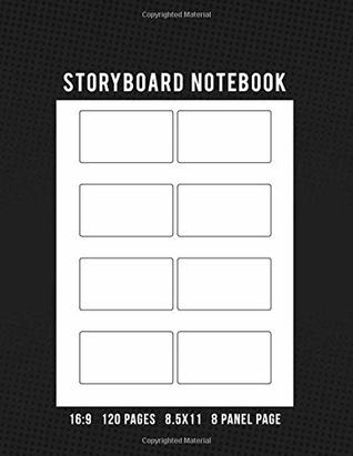 Storyboard Notebook 16:9 120 Pages 8.5x11 8 Panel Page: Storyboard Panel Notebook for Animators, Directors, Filmmakers, Storyboard Artist, TV Producers, Previs Artist, & Cinematographer
