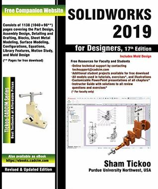 SOLIDWORKS 2019 for Designers, 17th Edition by Prof  Sham