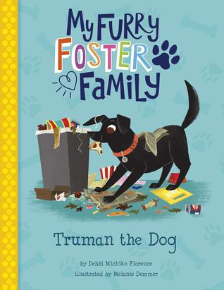 Truman the Dog by Debbi Michiko Florence