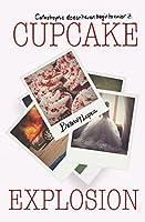 Cupcake Explosion (Cupcakes) (Volume 4)