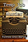 Temp Job of Murder (Lacy Steele Mystery Book 11)
