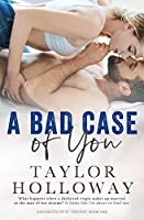 A Bad Case of You (Soulmates of St. Vincent, #1)