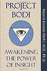 Project Bodi: Awakening the Power of Insight
