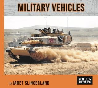 Military Vehicles (Vehicles on the Job)