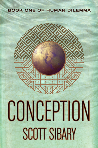Conception: Book One of Human Dilemma