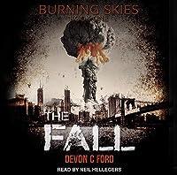 The Fall (Burning Skies, #1)