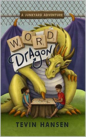 Word Dragon (Junkyard Adventures Book 1)