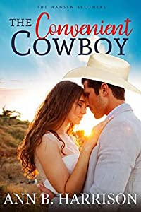 The Convenient Cowboy (The Hansen Brothers #2)