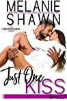 Just One Kiss: Bea & CJ (Crossroads, #14)