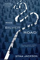 The Silver Road